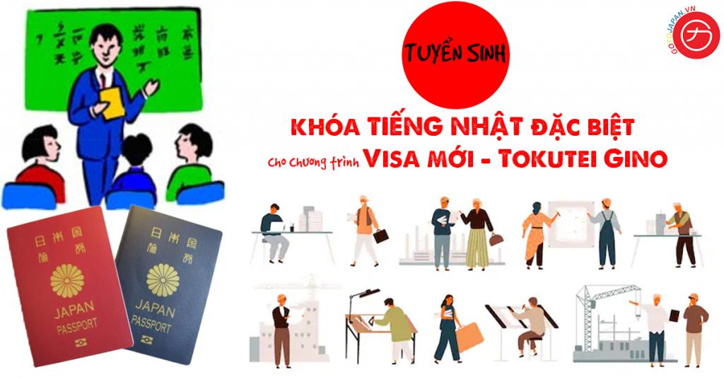 Tuyển sinh lớp tiếng Nhật đặc biệt cho chương trình Visa mới TokuteiGino