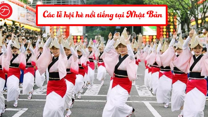 Các lễ hội hè nổi tiếng tại Nhật Bản