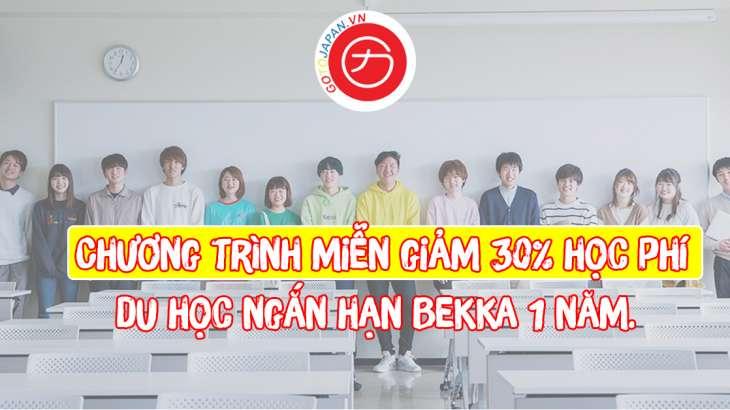 Chương trình miễn giảm 30% học phí du học ngắn hạn Bekka 1 năm.